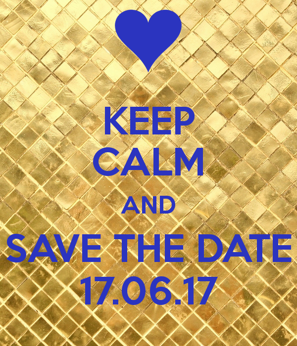 keep-calm-and-save-the-date-17-06-17